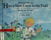 How a Shirt Grew in the Field.
