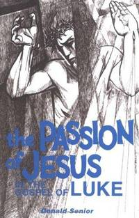 The Passion of Jeus in the Gospel of Luke