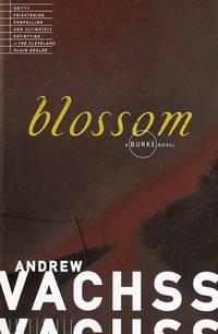 Blossom [Paperback] Vachss, Andrew