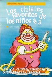 Los Chistes Favoritos de los Ninos  3  (Spanish Edition)