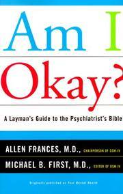 Am I Okay? A Layman's Guide to the Psychiatrist's Bible