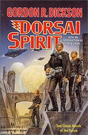 image of Dorsai Spirit: Two Classic Novels of the Dorsai: 'Dorsai!' and 'The Spirit of Dorsai' (Dorsai/Childe Cycle)