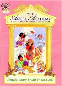 The Angel Academy: A Collection of Modern Angel Tales