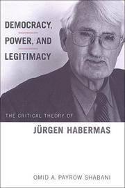 Democracy, Power, and Legitimacy: The Critical Theory of Jurgen Habermas