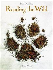 BEV DOOLITTLE, READING THE WILD by  ELISE MACLAY - Signed First Edition - 2001 - from MySEABooks and Biblio.com