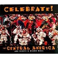 Celebrate in Central America