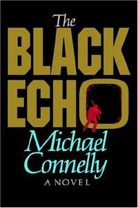 The Black Echo  **SIGNED**
