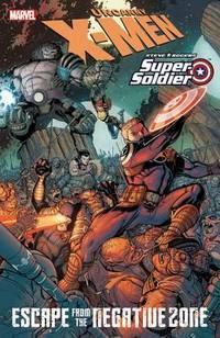 X-Men/Steve Rogers: Escape From the Negative Zone