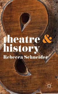 Theatre & History.