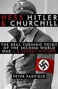Hess, Hitler and Churchill