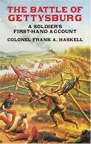 The Battle of Gettysburg: A Soldier's First-Hand Account (Civil War)