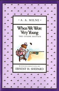 When We Were Very Young (Full-Color Gift Edition) by Milne, A. A