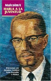 image of Malcolm X habla a la juventud: Discursos en Estados Unidos, Gran Bretaña y África (Spanish Edition)