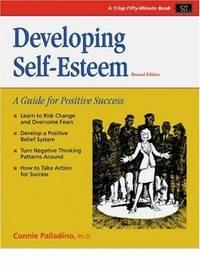DEVELOPING SELF-ESTEEM: A GUIDE FOR POSITIVE SUCCESS