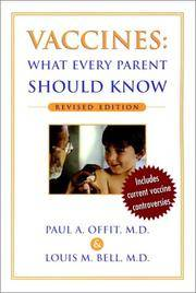 Vaccines: What Every Parent Should Know Offit, Paul A. and Bell, Louis M