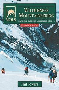 NOLS WILDERNESS MOUNTAINEERING