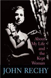 About My Life and the Kept Woman, a Memoir