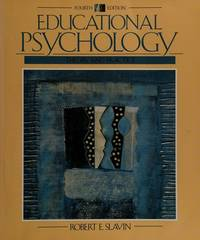 Educational Psychology Theory and Practice,  Annotated Instructor's Edition, 4th by  Stephen L Slavin - Paperback - 4th Edition - 1994 - from A2zbooks (SKU: 1560780553)