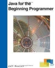 Java for the Beginning Programmer by Jeff Heaton - Paperback - 2006-05-22 - from Bobzbay (SKU: 061504)