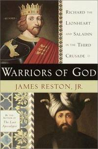 image of Warriors of God: Richard the Lionheart and Saladin in the Third Crusade