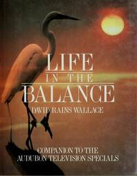Life in the Balance: A Companion to the Audubon Television Specials