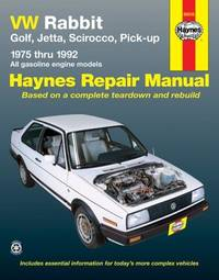 VW Rabbit Golf,Jetta,Scirocco,Pick-up..Haynes  Repair Manual. 1975 Thru 1992. .All Gasoline Engines Models(96016)