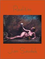 JAN SAUDEK: REALITIES by  John (Authors/Editors)  James & Wood - First Edition. First Printing. - 2002 - from Modern Rare (SKU: 11495)