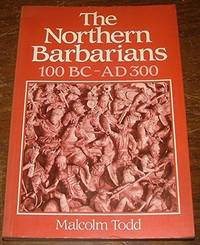 The Northern Barbarians, 100B.C.-A.D.300