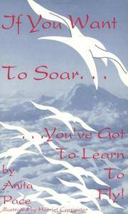 image of If You Want to Soar ... You'Ve Got to Learn to Fly