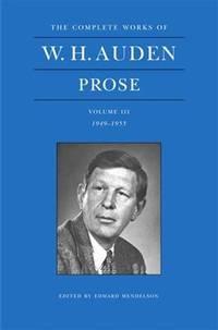 W. H. Auden Prose: 1949-1955 Vol 3