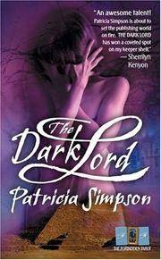 The Dark Lord (The Forbidden Tarot) (A Paranormal Romance) by  Patricia Simpson - Paperback - First Paperback Printing - 2005 - from Second Chance Books & Comics and Biblio.com
