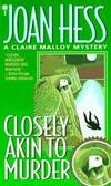 image of Closely Akin to Murder (Claire Malloy Mysteries, No. 11)