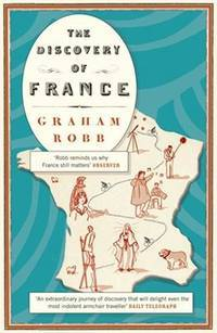 image of The Discovery of France (Picador Classic)