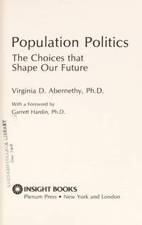 Population Politics by Virginia D. Abernethy - Hardcover - 1993-03-21 - from Ergodebooks (SKU: SONG0306444615)