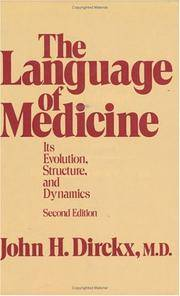 The language of medicine, its evolution, structure, and dynamics