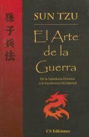 image of El Arte de la Guerra: de la Sabiduria Oriental a la Excelencia Occidental (Spanish Edition)