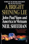 image of A Bright Shining Lie: John Paul Vann and America in Vietnam (Modern Library 100 Best Nonfiction Books)