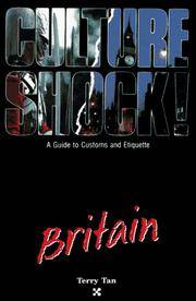 Culture Shock!: Britain: A Guide to Customs and Etiquette (Culture Shock Series).