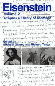 S.M. Eisenstein: Selected Works Volume II: Towards a Theory of Montage