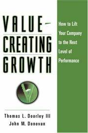 Value-Creating Growth  How to Lift Your Company to the Next Level of  Performance