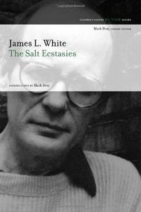 SALT ECSTASIES by  JAMES L./ DOT WHITE - Paperback - from Magers and Quinn Booksellers and Biblio.com