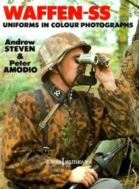 Waffen-SS Uniforms in Colour Photographs: No. 6 (Europa Militaria)