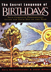 SECRET LANGUAGE OF BIRTHDAYS: Personality Profiles For Each Day Of The Year - Used Books