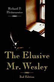 The Elusive Mr. Wesley: 2nd Edition
