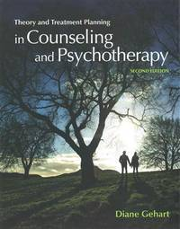 Theory and Treatment Planning in Counseling and Psychotherapy 2nd Edition