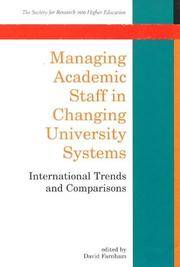 Managing Academic Staff in Changing University Systems: International Trends and Comparisons...