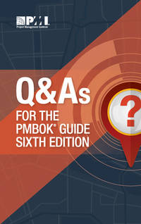 Q & AS FOR THE PMBOK E06