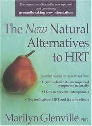 The New Natural Way Alternatives to HRT