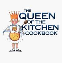 Mary Engelbreit's Queen of the Kitchen Cookbook: Cooking for Family & Friends