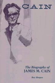 Cain: The Biography of James M. Cain by Roy Hoopes - Paperback - 2nd Edition  - 1987 - from Judd Books (SKU: d16388)